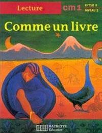 9e - Comme un livre CM1 - Edition HACHETTE