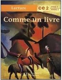 10e - Comme un livre CE2 - Edition HACHETTE