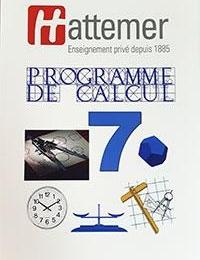 7ÈME - COLLECTION HATTEMER - Livre de calcul de 7ème