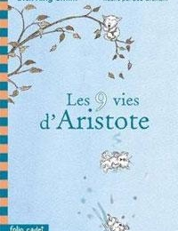 11e - Les neuf vie d'Aristote - KING SMITH - (Lecture facultative)