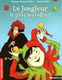 11e - Le jongleur le plus maladroit - PELLEN - (Lecture facultative)