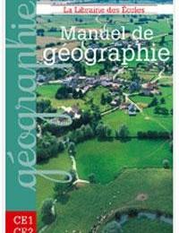 10e - 9e - Manuel de Géographie CE1 CE2  Edition La Libraire des Ecoles