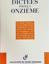 11e - COLLECTION HATTEMER - 100 dictées pour la onzième éd. 2004
