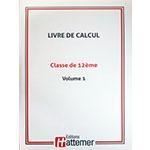 12e - COLLECTION HATTEMER - Calcul de 12e - Volume 1