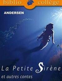 6ÈME - La petite sirène - ANDERSEN (Lecture facultative)