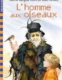 11e - L'homme aux oiseaux - BURGESS - (Lecture facultative)