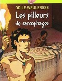6ÈME - Les pilleurs de sarcophage - WEULERSE (Lecture facultative)