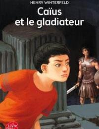 6ÈME - Caïus et le gladiateur - WINTERFELD (Lecture facultative)