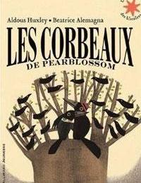 11e - Les corbeaux de Pearblossom - HUXLEY - (Lecture facultative)