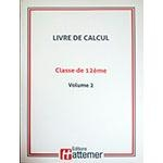 12e - COLLECTION HATTEMER - Calcul de 12e - Volume 2